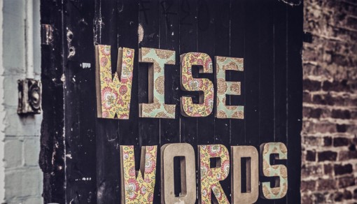 Wise Words © Raphael Klatzko