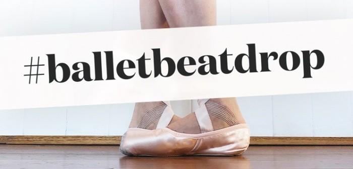 #balletbeatdrop