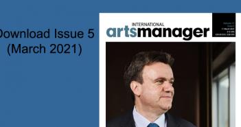 International Arts Manager Volume 17, Issue 5 digital edition